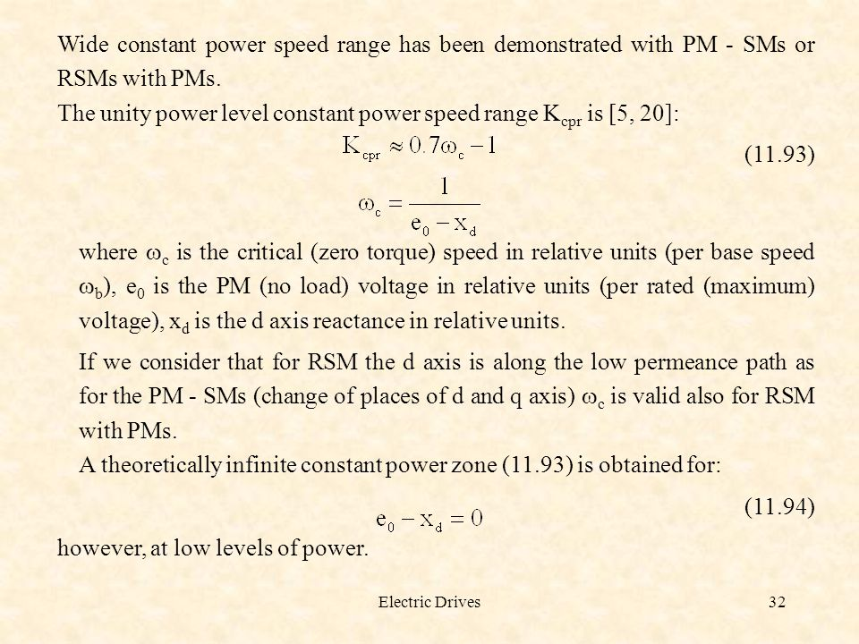 The unity power level constant power speed range Kcpr is [5, 20]: